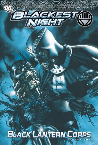 Blackest Night: Black Lantern Corps Vol. 1 - Dc Lantern Comics Black