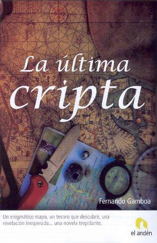 La última cripta por Fernando Gamboa González