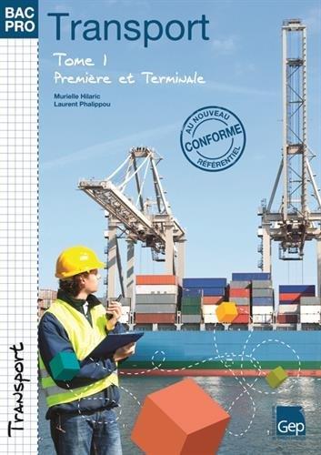 Transport 1e et Tle Bac Pro : Tome 1