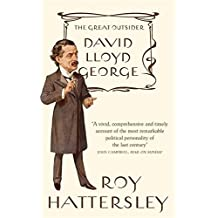 David Lloyd George by Roy Hattersley (2012-03-01)