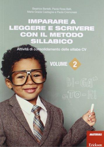 Imparare a leggere e scrivere con il metodo sillabico: 2