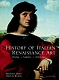 History of Italian Renaissance Art (Paper cover) (7th Edition) by Hartt, Frederick, Wilkins, David 7th (seventh) Edition [Paperback(2010)]