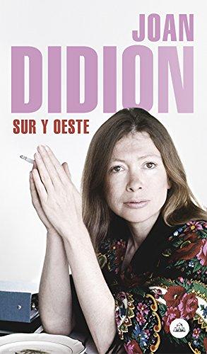 Sur y Oeste por Joan Didion