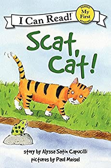 Scat, Cat! (My First I Can Read) by [Capucilli, Alyssa Satin]