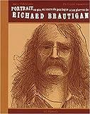 Portrait en pin, en sucre de pastèque et en pierres, de Richard Brautigan