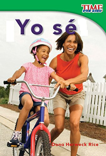 Yo Se (I Can) (Spanish Version) (Emergent) (Time for Kids Nonfiction Readers) por Dona Rice