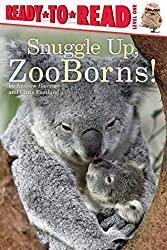 Snuggle Up, ZooBorns! by Andrew Bleiman (2015-09-29)