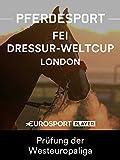 Dressurreiten: FEI Weltcup 2017/18 in London (GBR) - Prüfung der Westeuropaliga