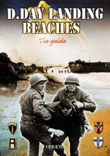 The D.Day Landing Beaches: The Guide