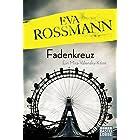 Eva Rossmann: Fadenkreuz