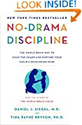 #10: No-Drama Discipline: The Whole-Brain Way to Calm the Chaos and Nurture Your Child's Developing Mind