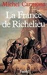 La France de Richelieu  par Carmona