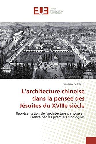 L'architecture chinoise dans la pensée des Jésuites du XVIIIe siècle