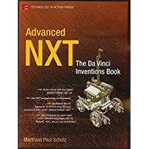 [Advanced NXT: The Da Vinci Inventions Book] (By: Matthias Paul Scholz) [published: June, 2007]