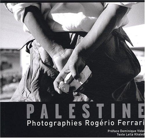 La Palestine Existences Resistances