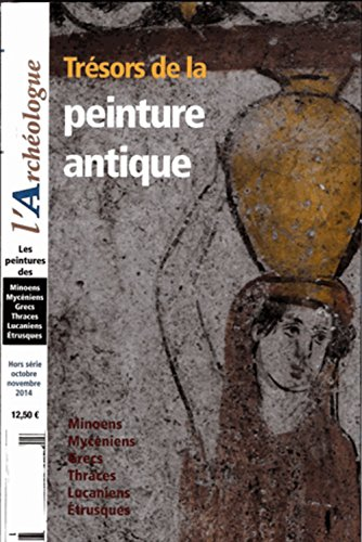 L'Archéologue, Hors série octobre-novembre 2014 : Trésors de la peinture antique