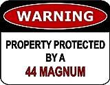 Vivityobert Warning Property Protected by A 44 Magnum Targa Laminata Divertente