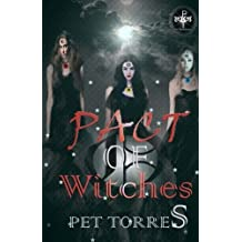 Pact of witches: Volume 1 by Pet TorreS (2014-09-25)