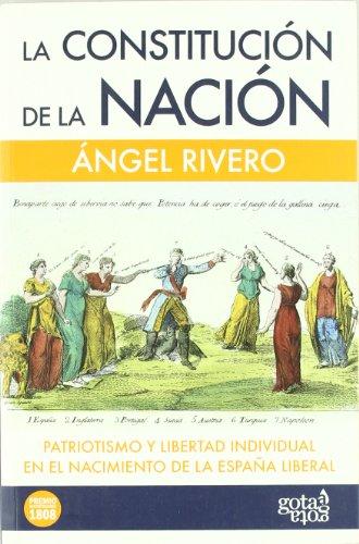 La constitución de la nación: patriotismo y libertad individual en el nacimiento de la España liberal