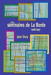 Les séminaires de la Borde (Psychothérapie institutionnelle) (French Edition)