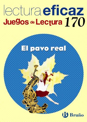 El pavo real Juegos de Lectura. 170 (Castellano - Material Complementario - Juegos De Lectura)