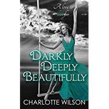 Darkly, Deeply, Beautifully (The Ceruleans: Book 5)