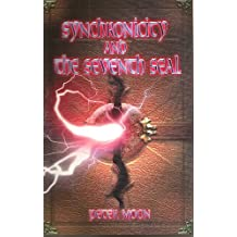 Synchronicity and the Seventh Seal (English Edition)