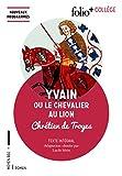 Yvain ou Le Chevalier au Lion - Folio - 08/06/2017