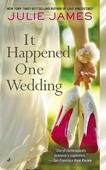 It Happened One Wedding (FBI/US Attorney Book 5) by [James, Julie]