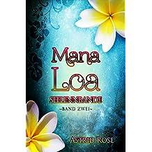 Mana Loa (2): Seelenbande