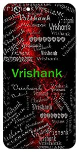 Vrishank (Lord Shiva) Name & Sign Printed All over customize & Personalized!! Protective back cover for your Smart Phone : Moto G3 ( 3rd Gen )