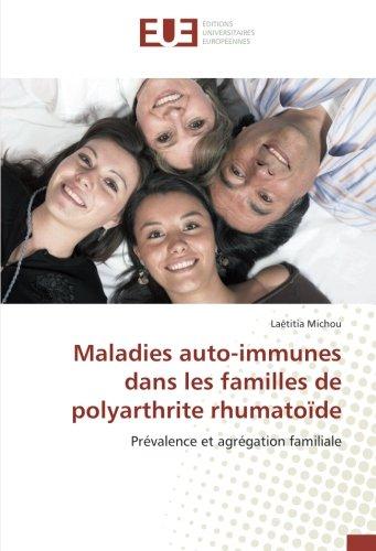 Maladies auto-immunes dans les familles de polyarthrite rhumatode