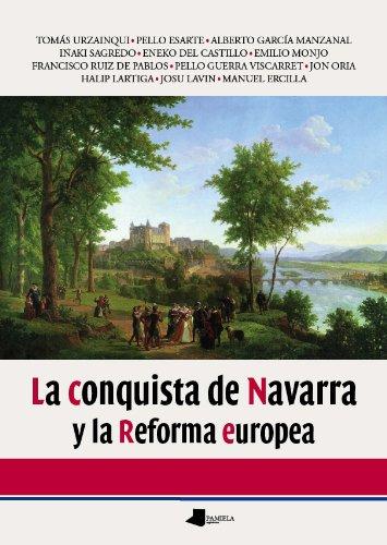 Descargar Libro La conquista de Navarra y la reforma (Ensayo y Testimonio) de Vv.Aa.