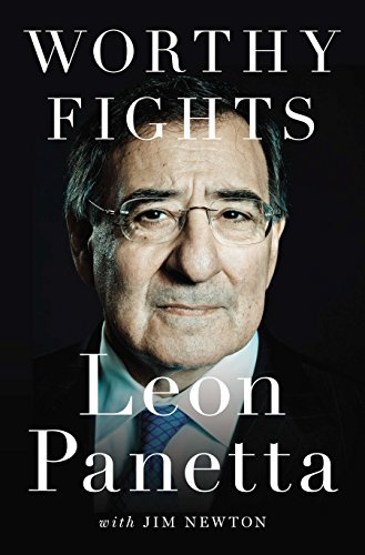 Worthy Fights: A Memoir of Leadership in War and Peace por Leon E. Panetta