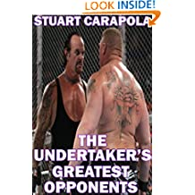 The Undertaker's Greatest Opponents