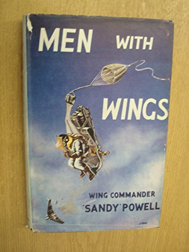 Men With Wings by Wing Commander 'Sandy' Powell