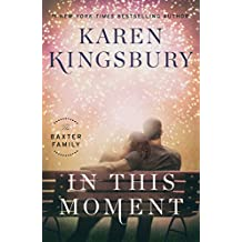 In This Moment: A Novel (The Baxter Family Book 2) (English Edition)
