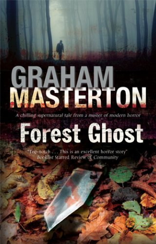 Forest Ghost - a Novel of Horror and Suicide in America and Poland by Graham Masterton (2013-12-03)
