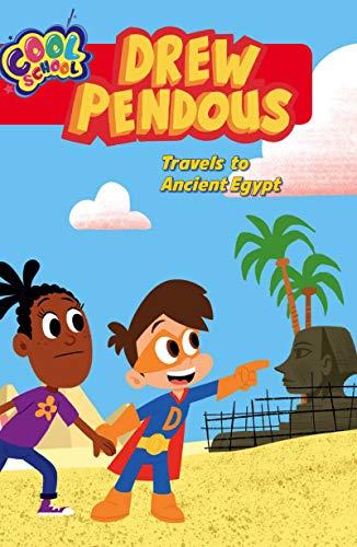 Drew Pendous Travels to Ancient Egypt (Drew Pendous #2) (English Edition)