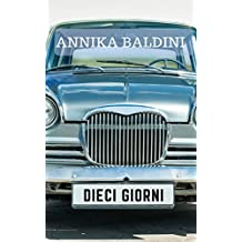 Dieci giorni (World Adventures Vol. 3) (Italian Edition)
