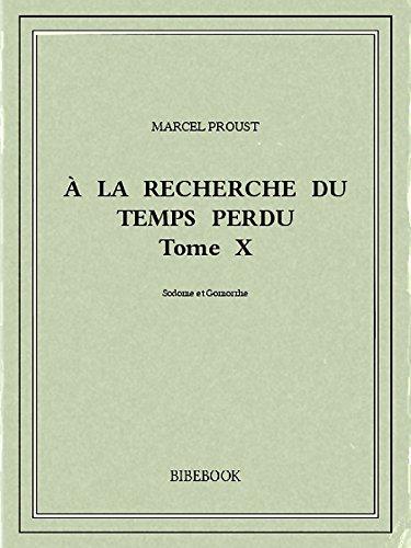À la recherche du temps perdu X por Marcel Proust