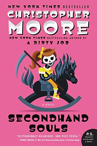 Secondhand Souls: A Novel por Christopher Moore