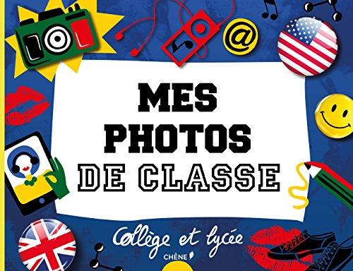 Mes photos de classe : collge - lyce