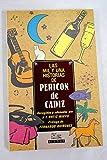 Las mil y una historias de Pericón de Cádiz (Signos)