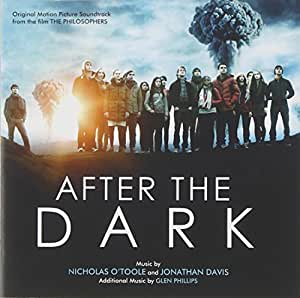 After the Dark [Philosophers] [Import anglais]