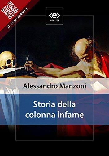 Storia della colonna infame (Liber Liber) di Alessandro Manzoni