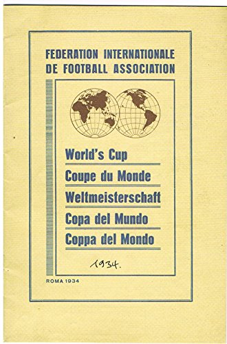 Reproduktion of Official 1934 World Cup Handbook - Italy 1934 - Replica (Cup Soccer Replica World)