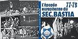L'Epopée européenne du SECB 77-78