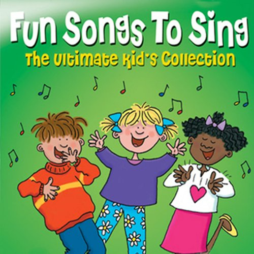 The Ultimate Kids Collection - Fun Songs to Sing