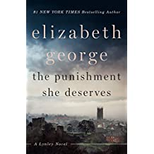 The Punishment She Deserves: A Lynley Novel (English Edition)